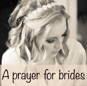 A prayer for brides