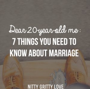 Dear 20-year-old me 7 things you need to know about marriage