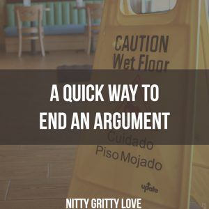 a quick way to end an argument