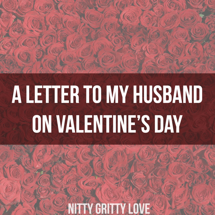 A Letter To My Husband On Valentine'S Day