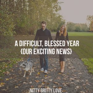 A Difficult, Blessed Year